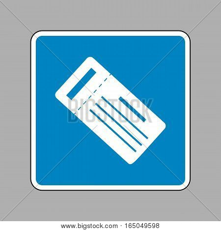 Ticket Simple Sign. White Icon On Blue Sign As Background.