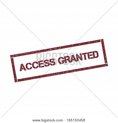 Access Granted Rectangular Stamp. Textured Red Seal With Text Isolated On White Background, Vector I