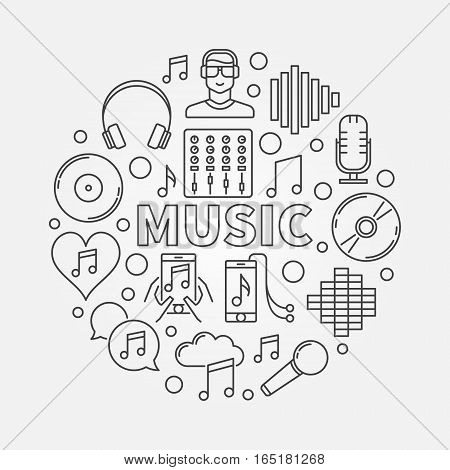 Music line round illustration. Vector outline concept symbol made with different musical icons and word MUSIC in center