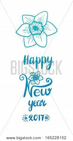 Happy New Year, Chinese holidays greeting card, 2017. Narcissus flower and calligraphy text. Blue color, isolated on white
