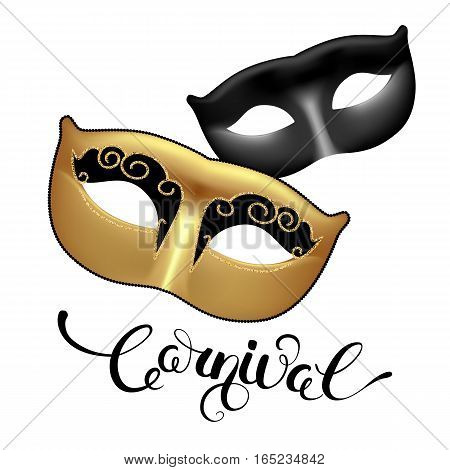 Golden and black masks with callygraphy lettering. Carnival text for Mardi Gras or Venetian masquerade festival. Vector Illustration.