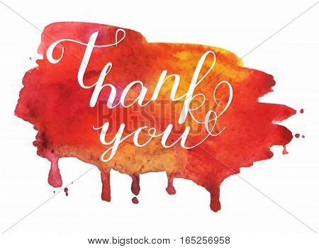 Vector handwritten calligraphy inscription on red grunge watercolor stain background - Thank you. Isolated on white background.