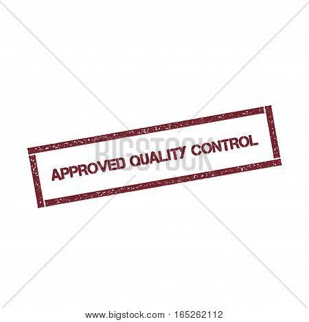 Approved Quality Control Rectangular Stamp. Textured Red Seal With Text Isolated On White Background