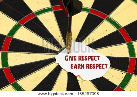 Give Respect Earn Respect. Darts With Dart Which Was Pinned A Sheet Of Paper For Labels