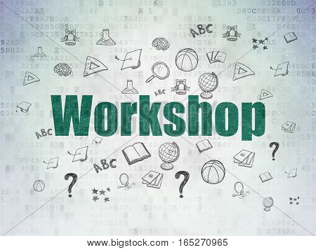 Studying concept: Painted green text Workshop on Digital Data Paper background with  Hand Drawn Education Icons