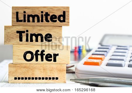 Text message Limited time offer on wooden with office table. Business concept