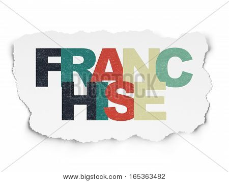 Business concept: Painted multicolor text Franchise on Torn Paper background