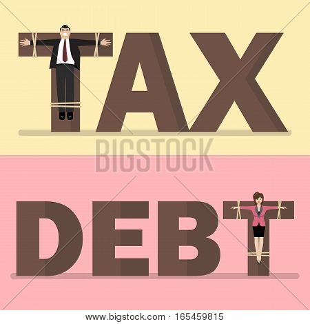 Business people crucified on tax and debt. Business concept