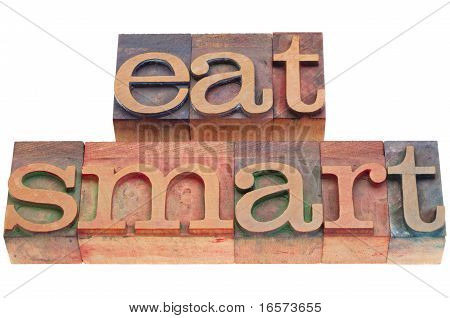 Eat Smart In Letterpress Type