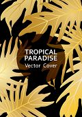 Tropical Paradise Gold Leaf Vector Cover. Trendy Floral A4 Design. Exotic Tropic Plant Leaf Vector.  poster