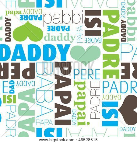 Seamless i love daddy father translation in every language typography background pattern in vector