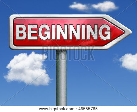 the beginning road sign indicating start or begin origin red road sign arrow with text and word