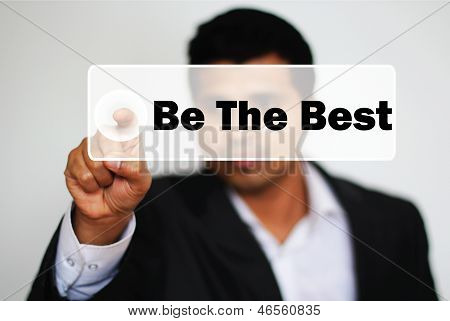 Male Professional Choosing To Be The Best By Clicking The Button
