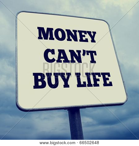 Money Can't Buy Life