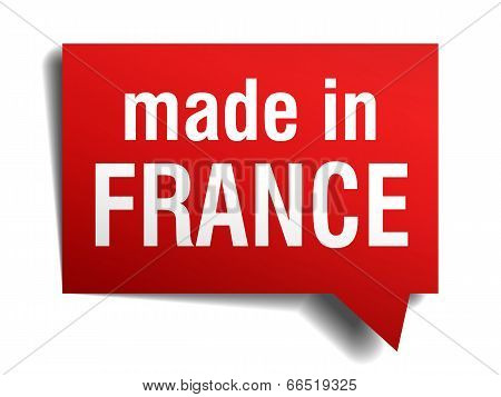 Made In France Red 3D Realistic Speech Bubble Isolated On White Background