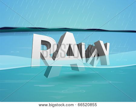 Stylish 3D text RAINY in blue water, beautiful concept for Monsoon Season.
