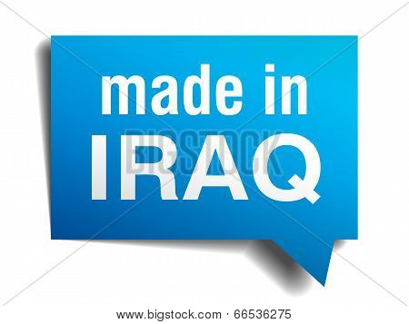 Made In Iraq Blue 3D Realistic Speech Bubble Isolated On White Background