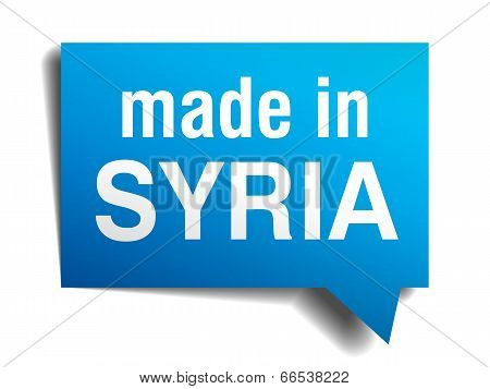 Made In Syria Blue 3D Realistic Speech Bubble Isolated On White Background