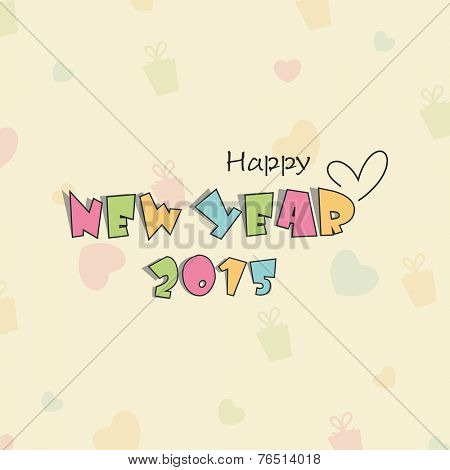 Poster, banner or flyer with colorful text Happy New Year 2015 on heart and gift boxes decorated background.