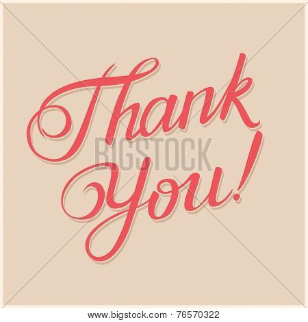 Thank You Hand Lettering -- Custom Handmade Calligraphy, Vector