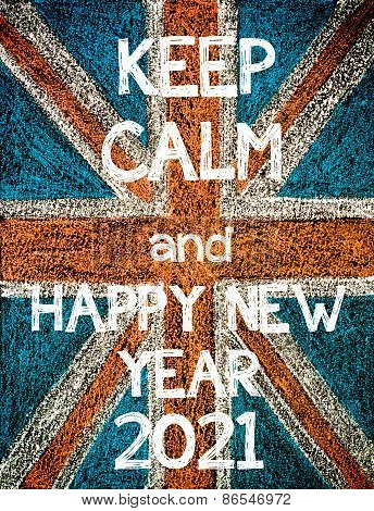 Keep Calm and Happy New Year 2021.