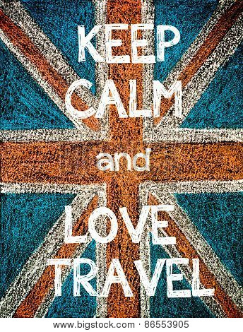 Keep Calm and Love Travel.