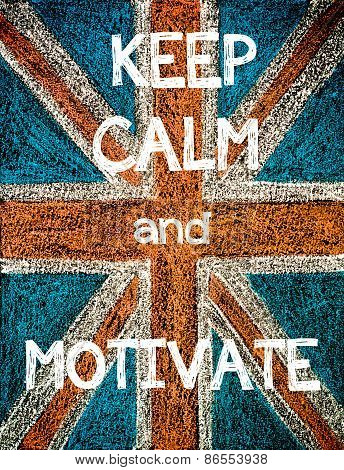 Keep Calm and Motivate.