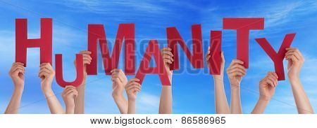 Many People Hands Holding Red Word Humanity Blue Sky