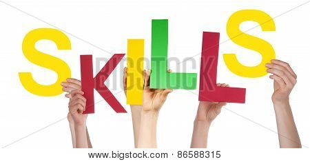 Many People Hands Holding Colorful Word Skills