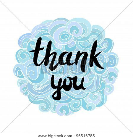 hand lettering design - Thank you  on a pretty background of clouds overhead curls. Vector illustrat