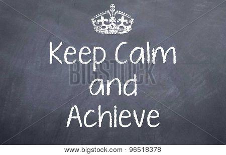 Keep Calm and Achieve