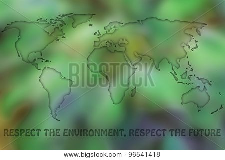 Map Of The World With Green Leaves Blur, Respect The Planet, Respect The Future