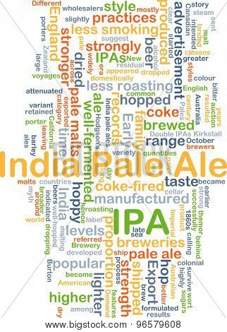 Background concept wordcloud illustration of Indian pale ale IPA