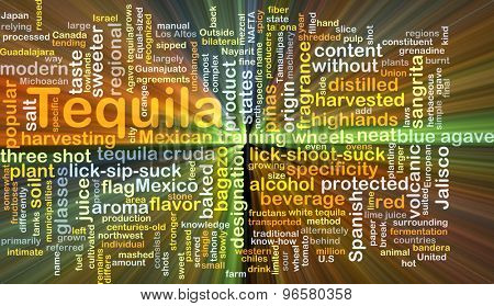 Background concept wordcloud illustration of tequila glowing light