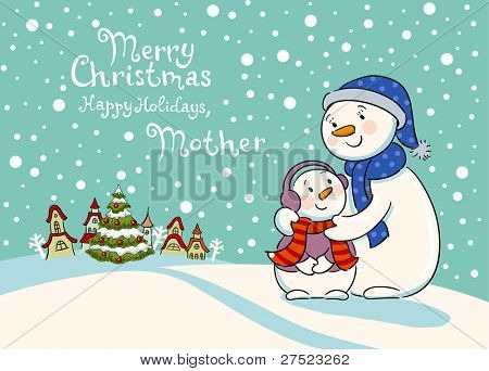 Mum the snowman cares of her child, a greeting card for mum