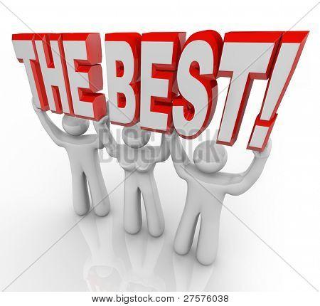 ein Team von drei Menschen heben die Worte am besten zu feiern wird Gewinner und proklamierten sie sind t