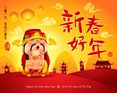 Happy New Year 2019. Chinese New Year. The Year Of The Pig. Chinese God Of Wealth And Little Pig. Tr poster