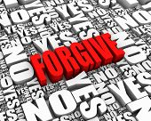 picture of forgiveness  - FORGIVE 3D text surrounded by YES and NO words - JPG