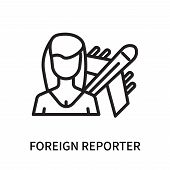 Foreign Reporter Icon Isolated On White Background. Foreign Reporter Icon Simple Sign. Foreign Repor poster