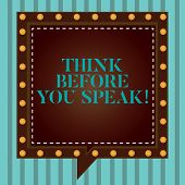 Handwriting Text Writing Think Before You Speak. Concept Meaning Consider What You Are Going To Say  poster