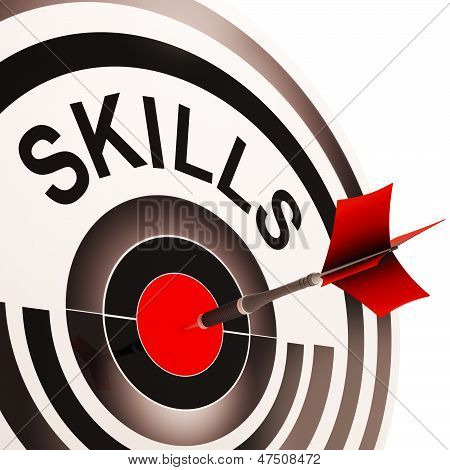 Skills Target Shows Aptitude, Competence And Abilities