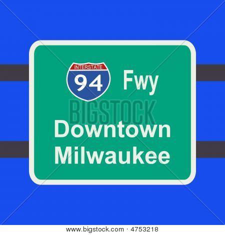 Freeway To Milwaukee Sign