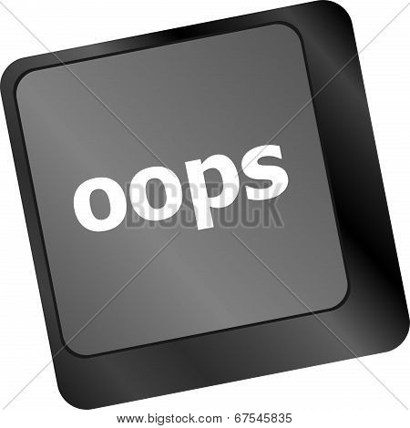 The Word Oops On A Computer Keyboard