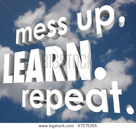 Mess Up, Learn and Repeat words improving after making mistakes to gain knowledge