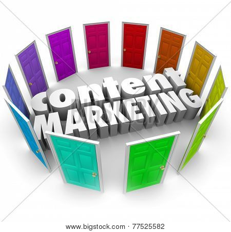 Content Marketing 3d words surrounded by many doors to illustrate many channels or formats for selling your information products to customers or an audience