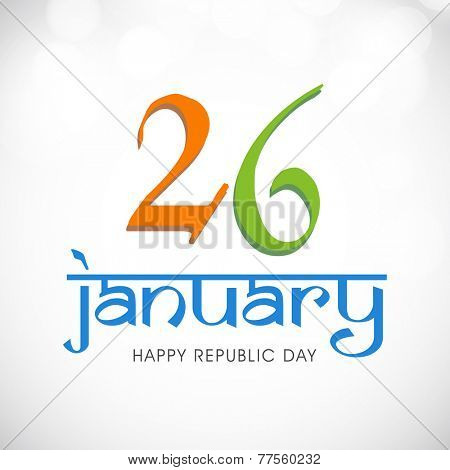 Happy Indian Republic Day celebrations with text 26 January on shiny background.