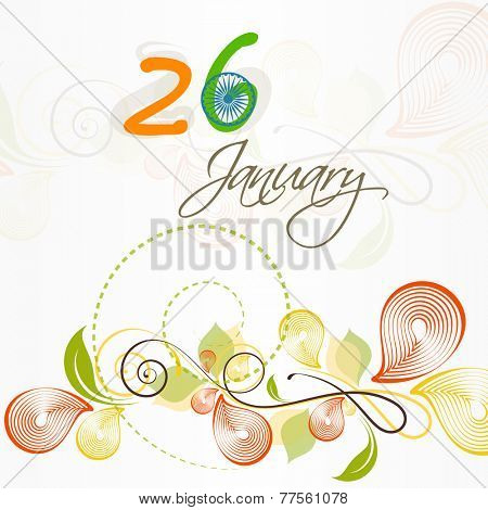 Beautiful text of 26 January in national tricolor with Ashok Wheel on floral decorated background.