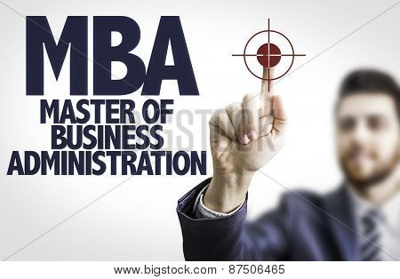 Business man pointing the text: MBA