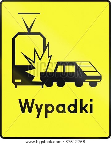 Hazard Of Accident With Tram In Poland