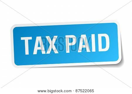 Tax Paid Blue Square Sticker Isolated On White